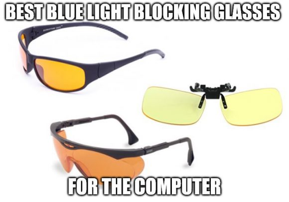 Best Blue Light Blocking Glasses For The Computer The