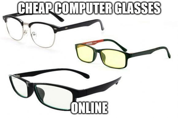 Cheap Computer Glasses Online