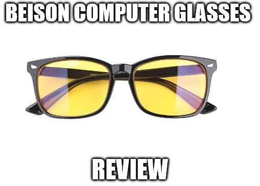 beison computer glasses review anti blue light eyewear