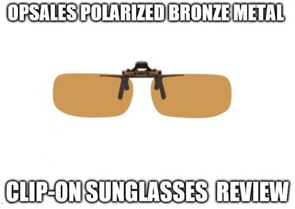 Opsales Polarized Bronze Metal Clip-On Sunglasses Review