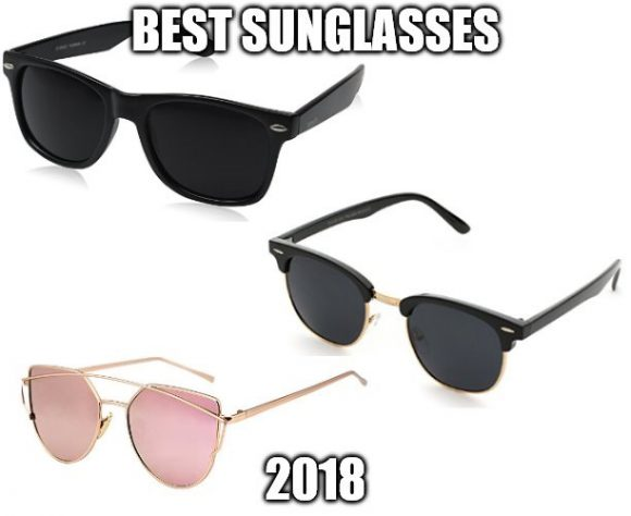 d4fedb1239 Best Sunglasses 2018  Protect Your Eyes Against the UV Radiation ...