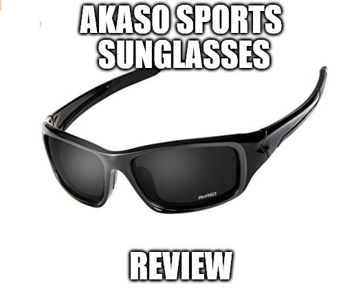 Akaso Sports Sunglasses Review