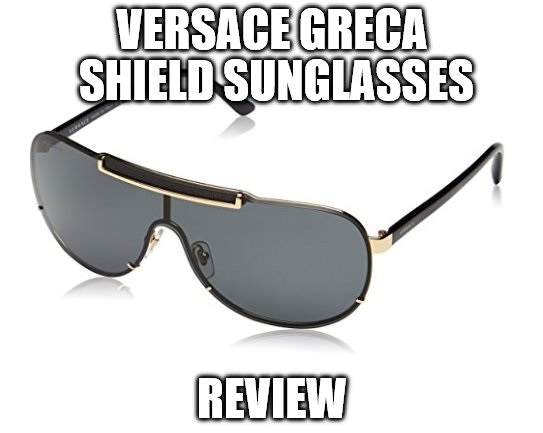 Versace Greca Shield Sunglasses Review