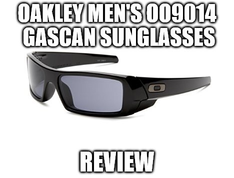 1e914b8fd9 Oakley Men s 009014 Gascan Sunglasses Review - Eyegonomics