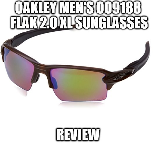 Oakley Men's OO9188 Flak 2.0 XL Sunglasses Review