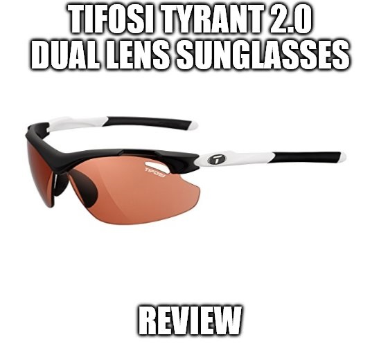 Tifosi Tyrant 2.0 Dual Lens Sunglasses Review