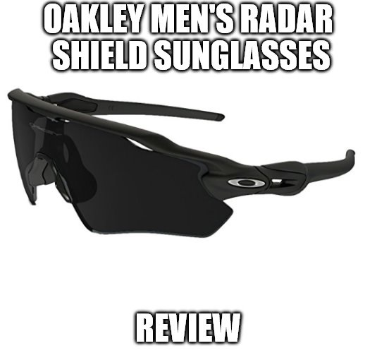 Oakley Men's Radar Shield Sunglasses Review