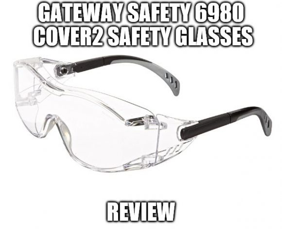 Gateway Safety 6980 Cover2 Safety Glasses Review