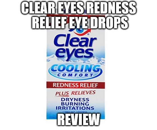 Clear Eyes Redness Relief Eye Drops Review