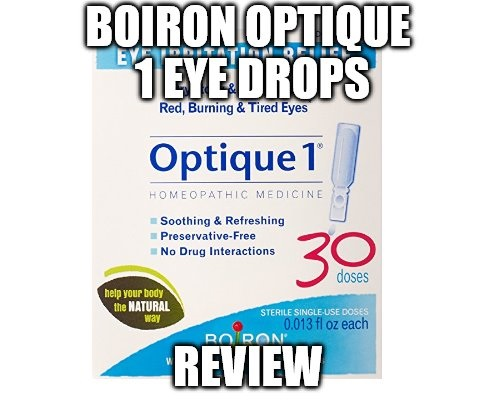 Boiron Optique 1 Eye Drops Review