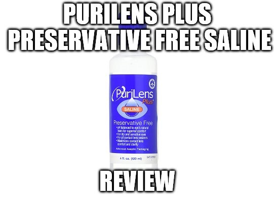 PuriLens Plus Preservative Free Saline Review
