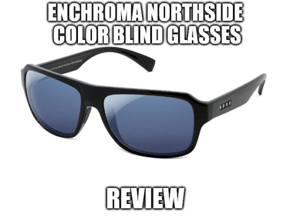 EnChroma Northside Color Blind Glasses Review