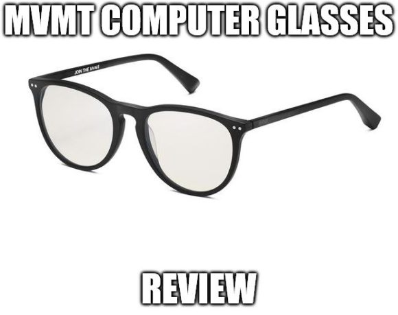 MVMT Computer Glasses Review