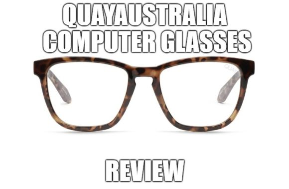 Quayaustralia Computer Glasses Review