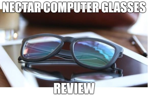 Nectar Computer Glasses Review