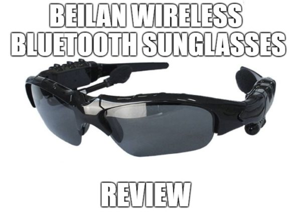 BeiLan Wireless Bluetooth Sunglasses Review