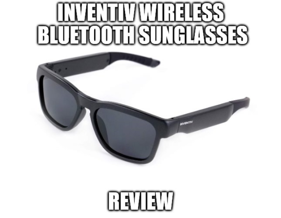 Inventiv Wireless Bluetooth Sunglasses Review