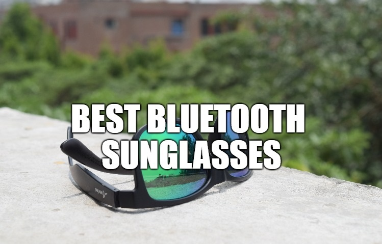 Best Bluetooth Sunglasses 2019