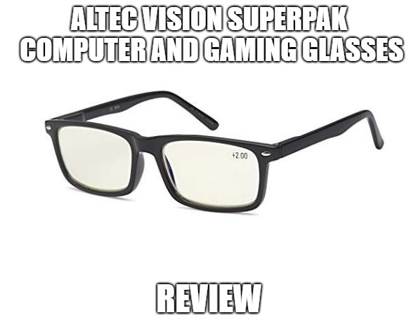 ALTEC VISION SuperPak Computer and Gaming Glasses Review